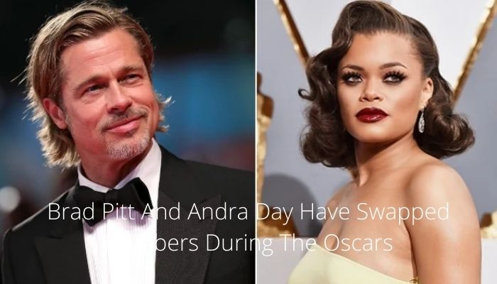 Brad Pitt And Andra Day Have Swapped Numbers During The Oscars