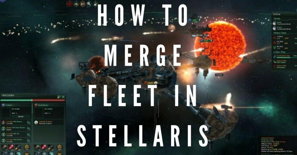 how to merge fleet in stellaris